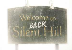 Welcome back in Silent Hill