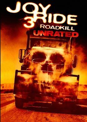 Joy Ride 3 Roadkill Unrated